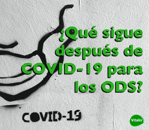 Implicaciones pandémicas sobre los ODS: el caso del COVID-19